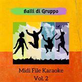 Album - Balli di gruppo-Vol.2 (Basi Midi Karaoke)